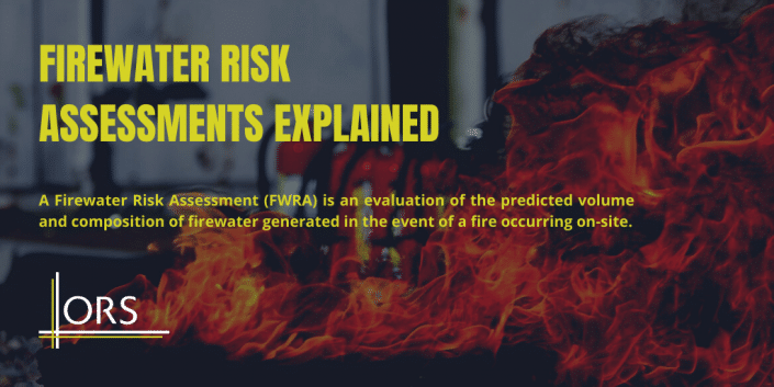 Firewater Risk Assessments explained.